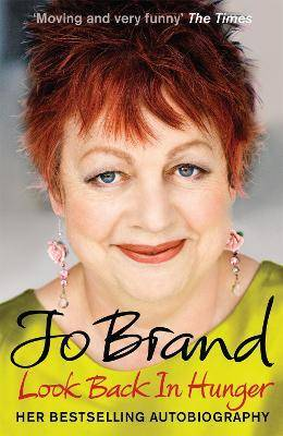 Look Back in Hunger by Jo Brand