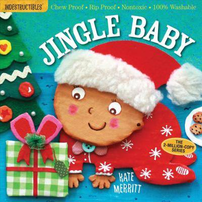 Indestructibles: Jingle Baby by Kate Merritt