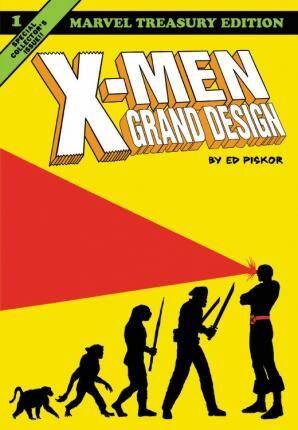 X-men: Grand Design by Ed Piskor