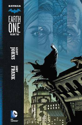 Batman Earth One Vol. 2 by Geoff Johns