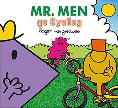 Mr. Men go Cycling by Adam Hargreaves