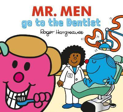 Mr. Men go to the Dentist by Adam Hargreaves