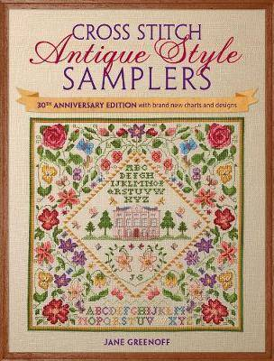 Antique Cross Stitch Antique Style Samplers by Jane Greenoff