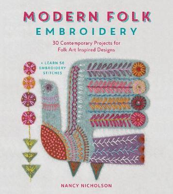 Modern Folk Embroidery by Nancy Nicholson
