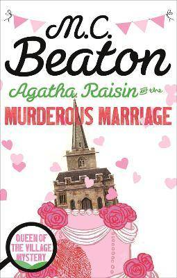 Agatha Raisin and the Murderous Marriage by M. C. Beaton