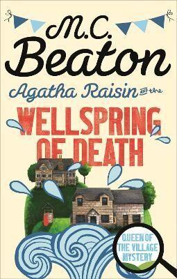 Agatha Raisin and the Wellspring of Death by M. C. Beaton