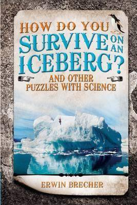 Image of How Do You Survive on an Iceberg? by Erwin Brecher