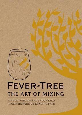 ART Fever Tree - The Art of Mixing by Fever-Tree Limited
