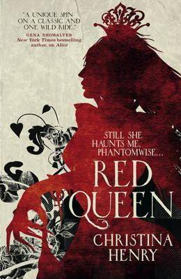 The Red Queen by Christina Henry