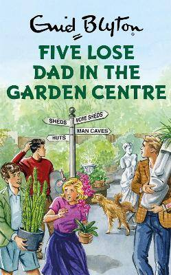 Five Lose Dad in the Garden Centre by Bruno Vincent