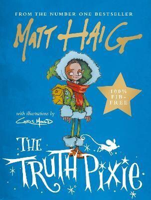 The Truth Pixie by Matt Haig