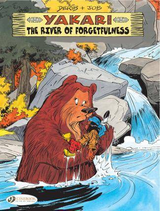 Yakari: the River of Forgetfulness: Vol. 10 by