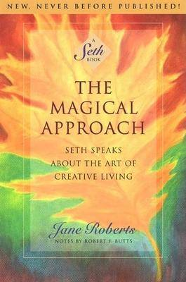 The Magical Approach by Jane Roberts
