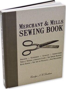 Merchant & Mills Sewing Book by Carolyn Denham
