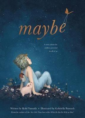 Maybe by Kobi Yamada