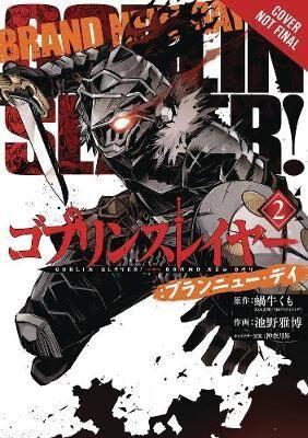 Goblin Slayer: Brand New Day, Vol. 2 by Kumo Kagyu