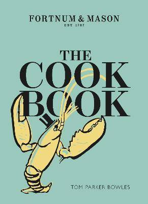 The Cook Book by Tom Parker Bowles
