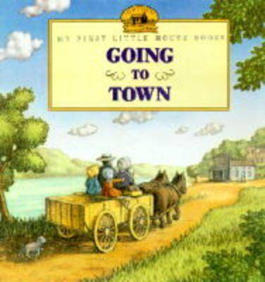 Going to Town by Laura Ingalls Wilder