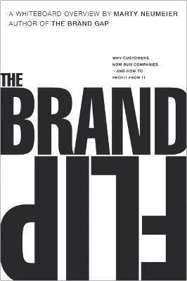Brand Flip, The by Marty Neumeier
