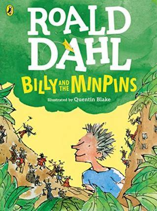 Billy and the Minpins (Colour Edition) by Roald Dahl