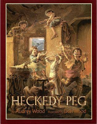 Image of Heckedy Peg by Audrey Wood