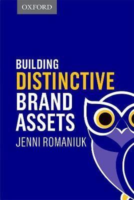Building Distinctive Brand Assets by Jenni Romaniuk