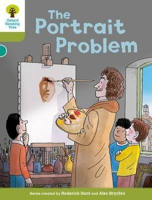 Oxford Reading Tree Biff, Chip and Kipper Stories Decode and Develop: Level 7: The Portrait Problem by Roderick Hunt