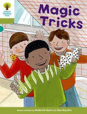 Oxford Reading Tree Biff, Chip and Kipper Stories Decode and Develop: Level 7: Magic Tricks by Roderick Hunt