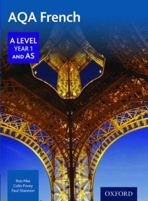 AQA French A Level Year 1 and AS by Robert Pike