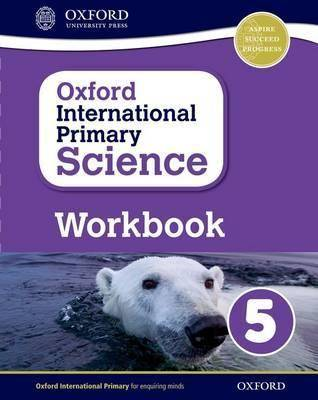 Oxford International Primary Science: Workbook 5 by Terry Hudson