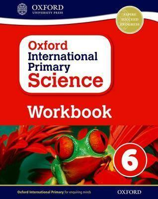 Oxford International Primary Science: Workbook 6 by Terry Hudson