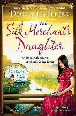 Image of The Silk Merchant's Daughter by Dinah Jefferies