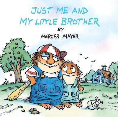 Little Critter Just Me And My Little Brother by Mercer Mayer