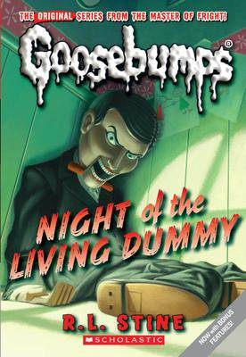 Goosebumps Classic: #1 Night of the Living Dummy by L R Stine
