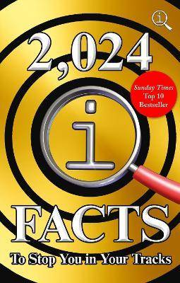 2,024 QI Facts To Stop You In Your Tracks by John Lloyd