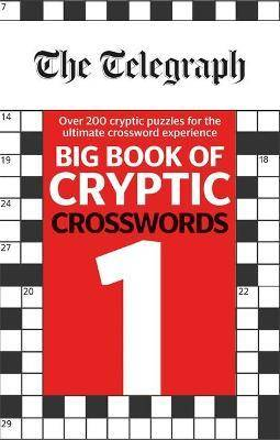 The Telegraph Big Book of Cryptic by Telegraph Media Group Ltd