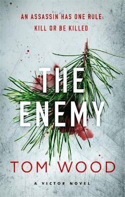 The Enemy by Tom Wood
