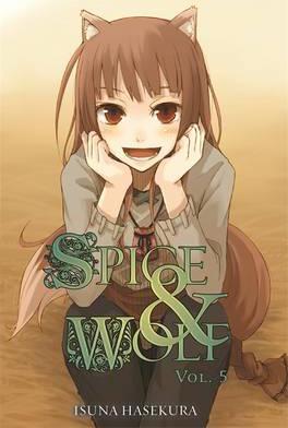 Spice and Wolf, Vol. 5 (light novel) by Isuna Hasekura