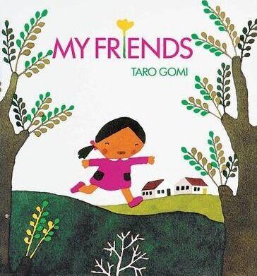 My Friends by Taro Gomi