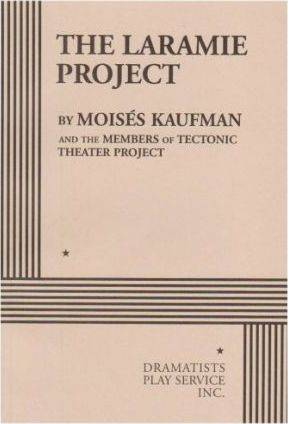 Pro-Ject The Laramie Project by Moises Kaufman
