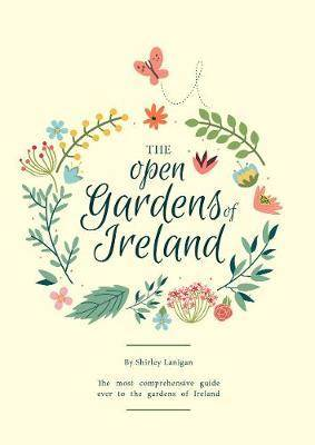 Image of The Open Gardens of Ireland by Shirley Lanigan