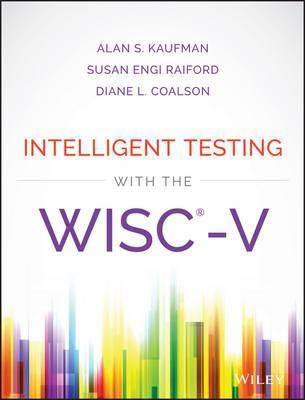 Intelligent Testing with the WISC-V by Alan S. Kaufman