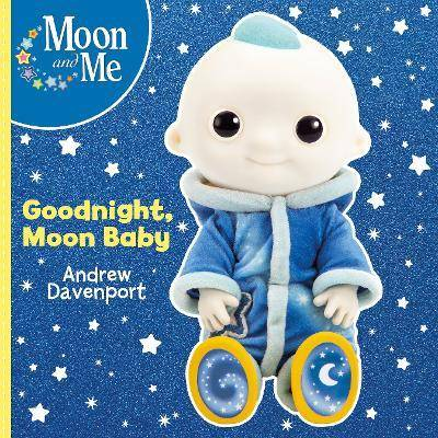 Goodnight, Moon Baby by Andrew Davenport