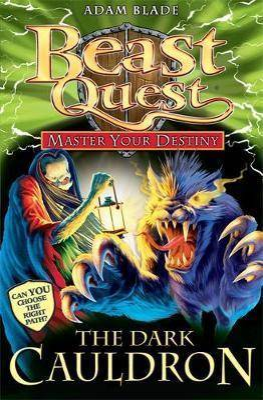 Garmin Beast Quest: Master Your Destiny: The Dark Cauldron by Adam Blade