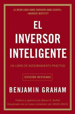 El Inversor Inteligente by Benjamin Graham