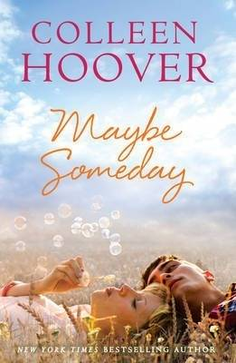 Hoover Maybe Someday by Colleen Hoover