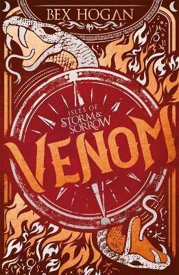 Isles of Storm and Sorrow: Venom by Bex Hogan