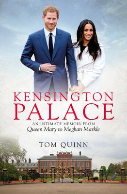 Kensington Palace by Tom Quinn