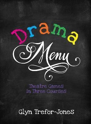 Drama Menu by Glyn Trefor-Jones