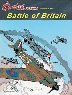 The Battle of Britain by B. Asso